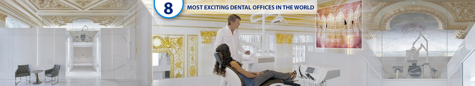 The 7+1 most exciting dental offices in the world